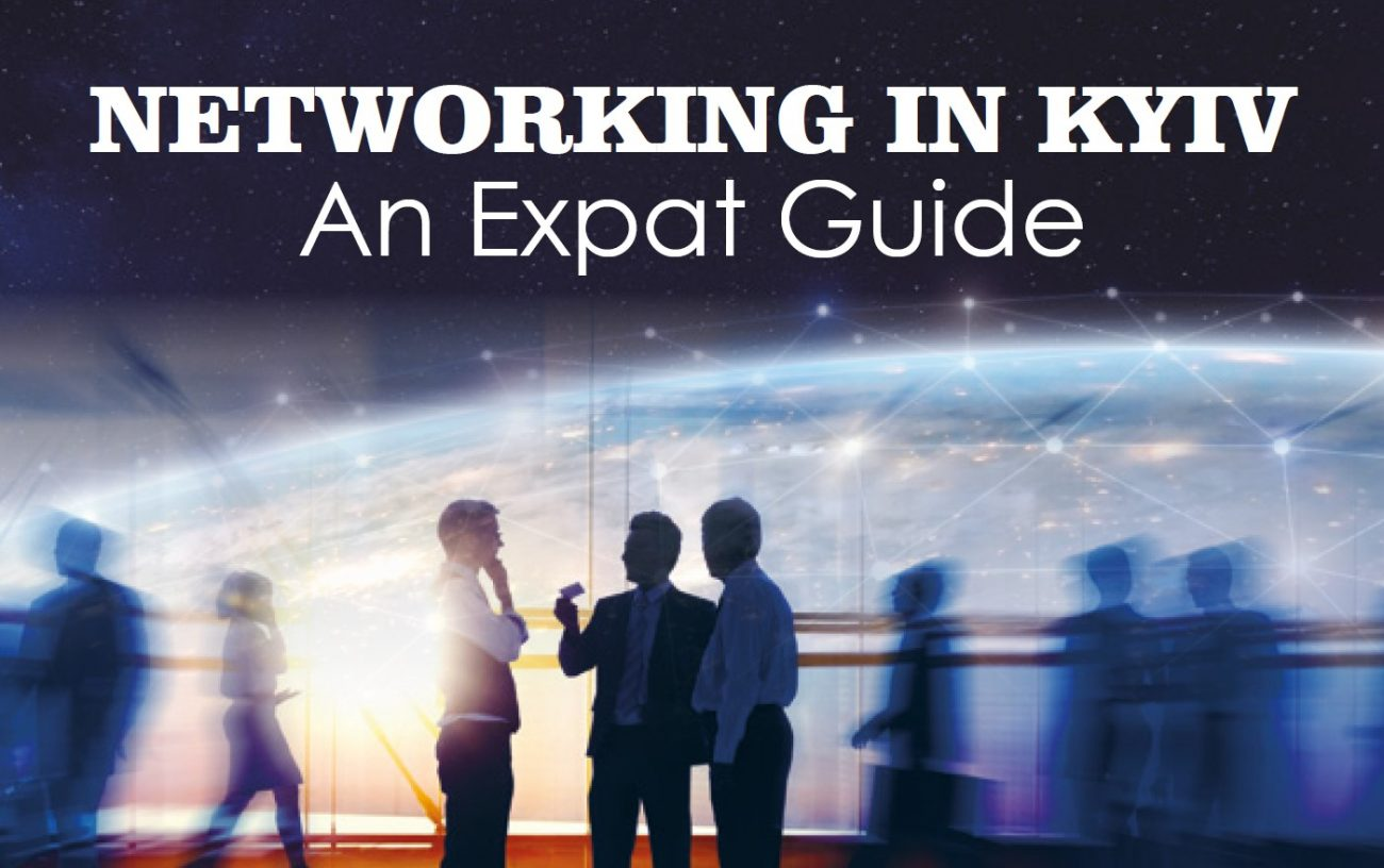 Expat Guide to Networking in Kyiv | Kiev Check-In